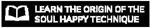 learn the origin of the soul happy technique
