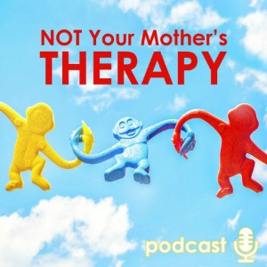 Not Your Mother's Therapy Podcast